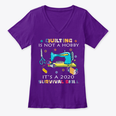 Quilting Is Not A Hobby It's A 2020 Team Purple  T-Shirt Front