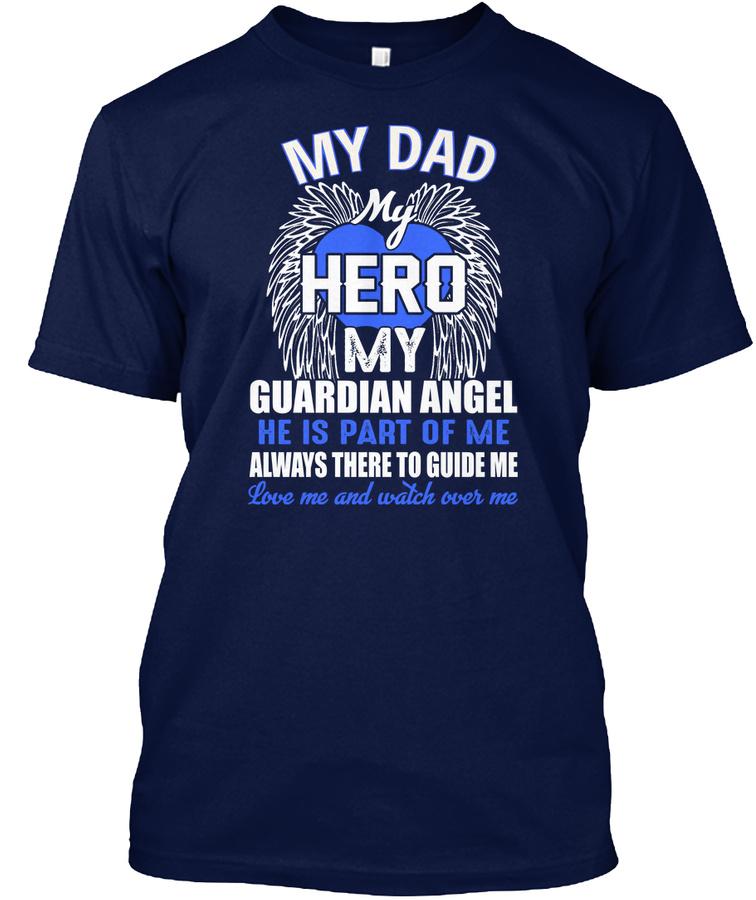 1 My Dad My Hero My Guardian Angel Unisex Tshirt