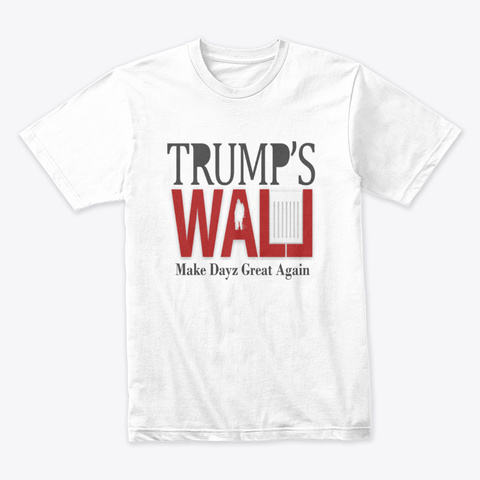 Trump's Wall Server Apparel  White T-Shirt Front
