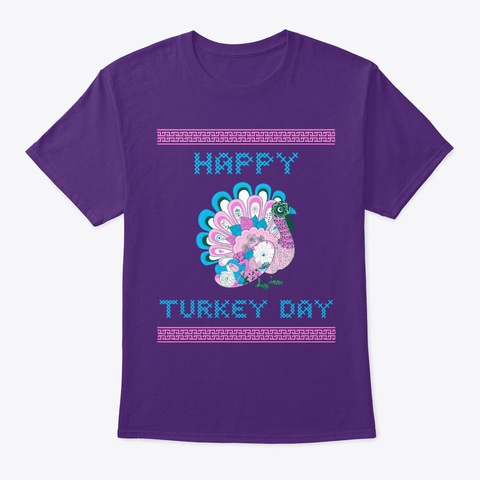 Happy Turkey Day   Thanksgiving Day Purple T-Shirt Front