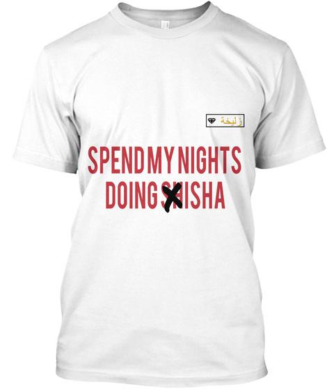 Spend My Nights Doing Isha White T-Shirt Front