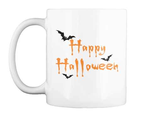 Happy Halloween Mug White T-Shirt Front