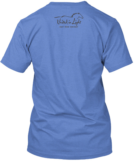 United In Light Draft Horse Sanctuary Heathered Royal  T-Shirt Back