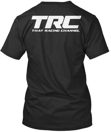 Trc That Racing Channel Black T-Shirt Back