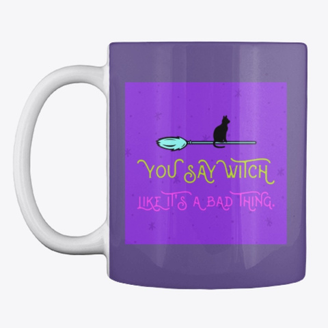 You Say Witch Purple T-Shirt Front