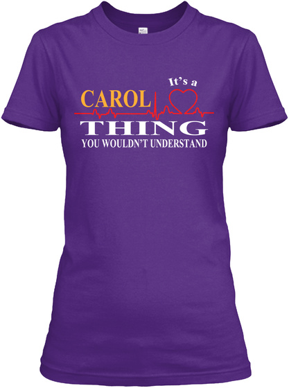 It's A Carol Thing You Wouldn't Understand Purple T-Shirt Front