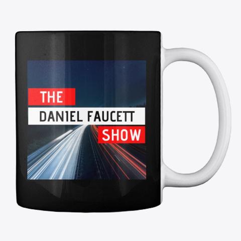 The Daniel Faucett Show Official Mug Black T-Shirt Back