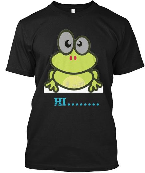 Hi........ Black T-Shirt Front