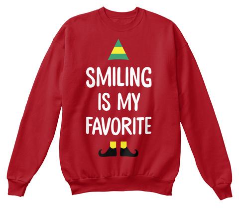 Smiling Is My Favorite  Deep Red  Sweatshirt Front