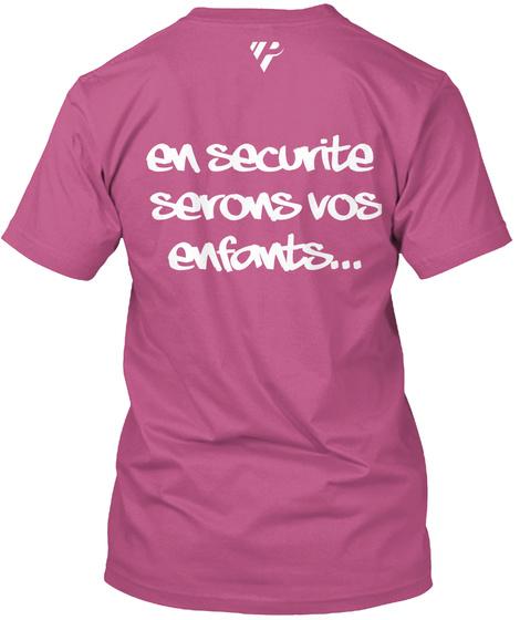 En Sécurité  Serons Vos Enfants... Heliconia T-Shirt Back