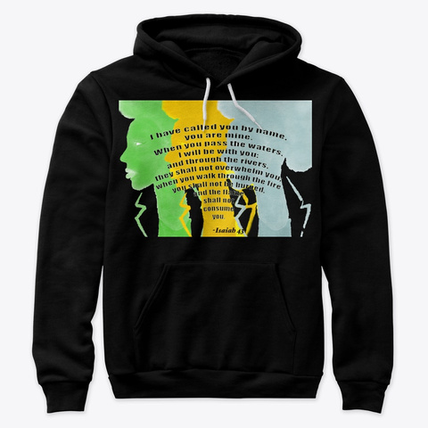 Isaiah 43 Bible  Art By Margery Hannah  Black T-Shirt Front