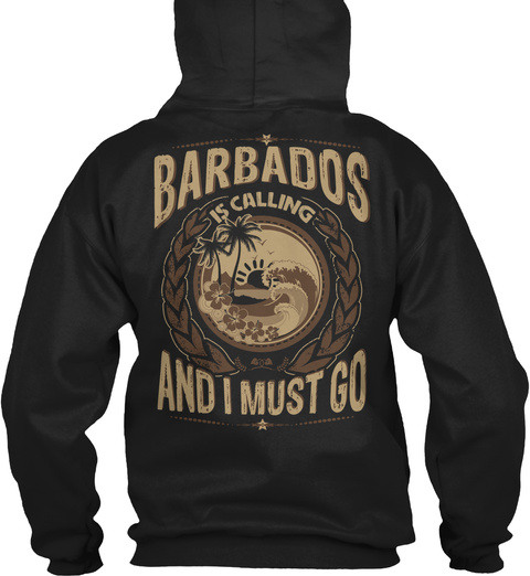 Barbados Is Calling And I Must Go Black T-Shirt Back