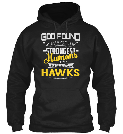 Hawks   Strongest Humans Black T-Shirt Front