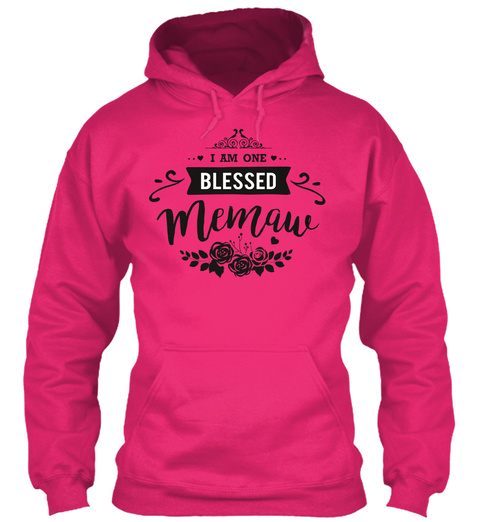 I Am One Blessed Memaw Heliconia Sweatshirt Front