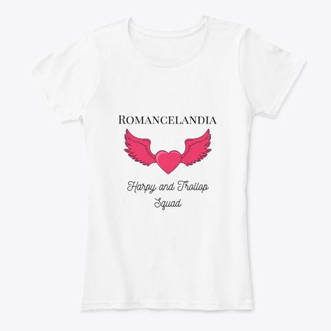 Romancelandia's  Harpy/Trollop Squad White T-Shirt Front