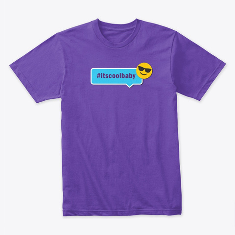 #Itscoolbaby Purple Rush T-Shirt Front