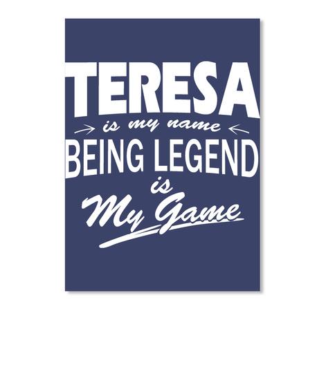Teresa Name, Legend Game