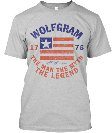 Wolfgram American Man Myth Legend Light Steel T-Shirt Front