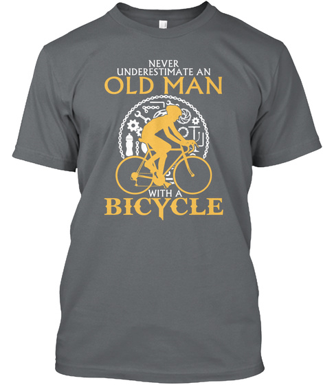 Never Underestimate An Old Man With A Bicycle Charcoal T-Shirt Front