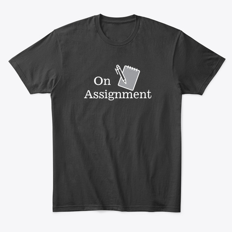 On Assignment Black T-Shirt Front