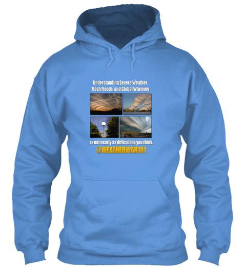 Geoengineering Truth (Light Blue) Carolina Blue T-Shirt Front