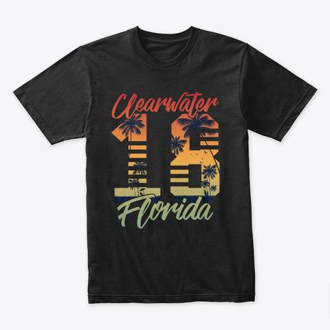 Clearwater Beach Shirt For Summer 2019 Black T-Shirt Front