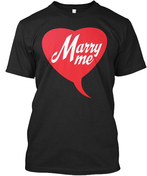 Marry Me Black T-Shirt Front