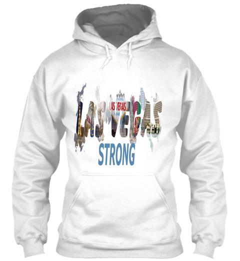 Las Vegas  Storng  White Sweatshirt Front