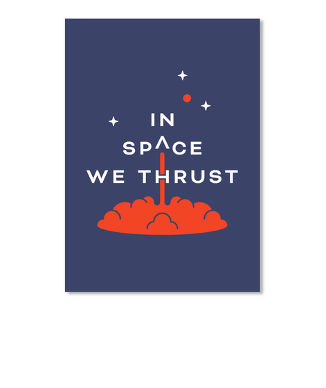 In Space We Thrust Sticker [Int] #Sfsf Dark Navy Sticker Front
