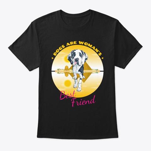 Dogs Are Women's Best Friend Black T-Shirt Front