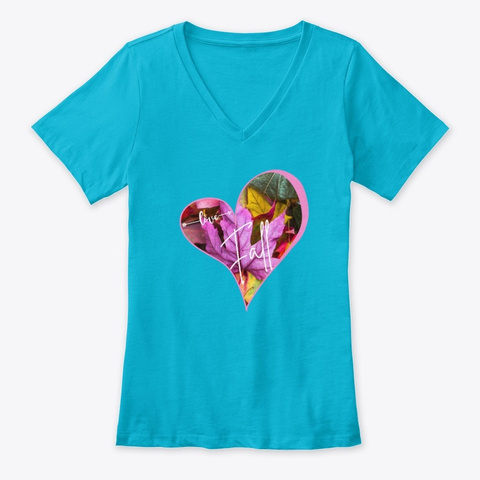 Love Fall Turquoise T-Shirt Front