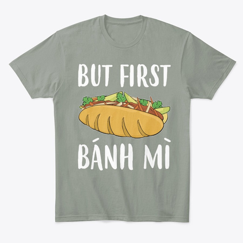 Funny Foodie Vietnamese Sandwich But Grey T-Shirt Front