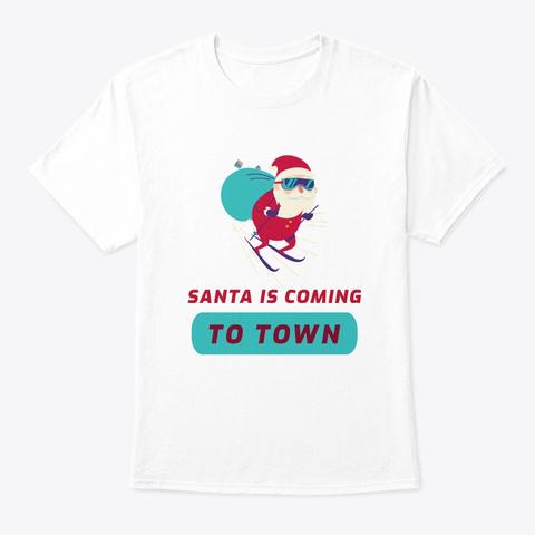 Santa Brings You A Christmas Present White T-Shirt Front