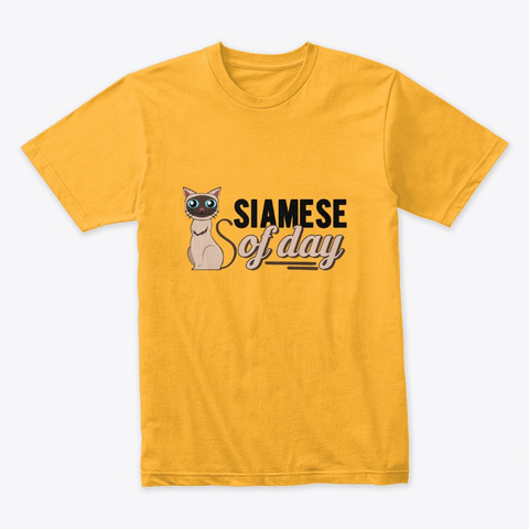 Siamese Of Day Official Gold T-Shirt Front
