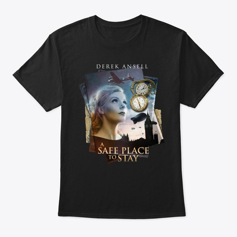 A Safe Place To Stay Black T-Shirt Front