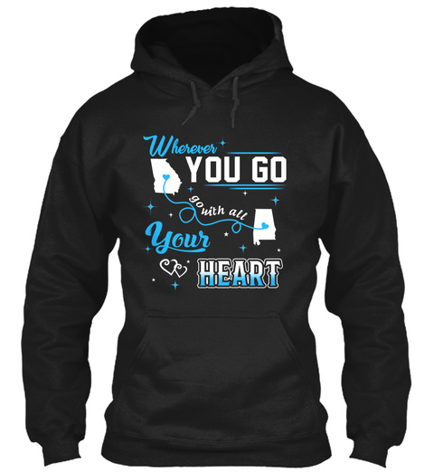 Go With All Your Heart. Georgia, Alabama. Customizable States Black T-Shirt Front