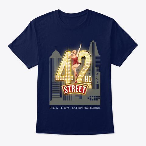42nd Street Layton High School  Navy T-Shirt Front