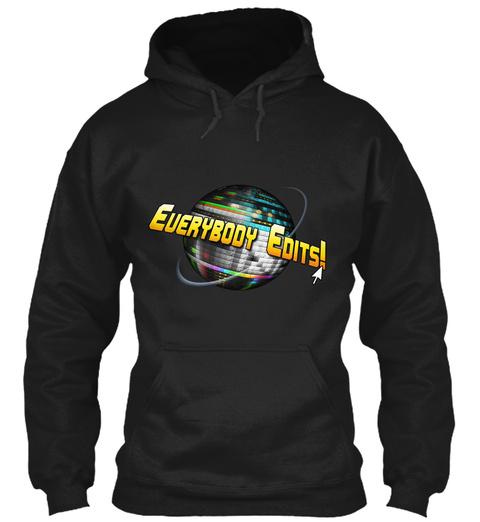 Everybody Edits Globe Hoodie Us Black T-Shirt Front