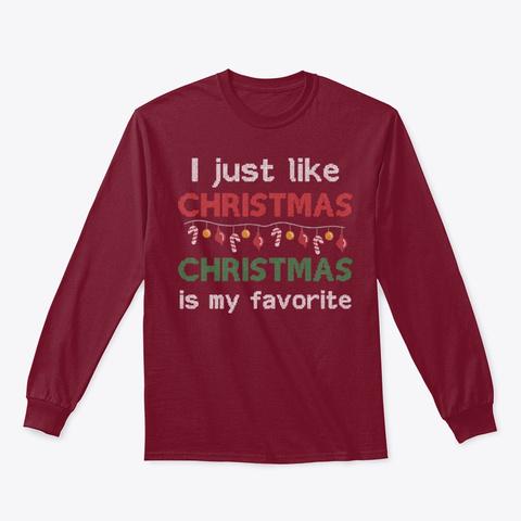Xmas I Just Like Christmas  Cardinal Red T-Shirt Front