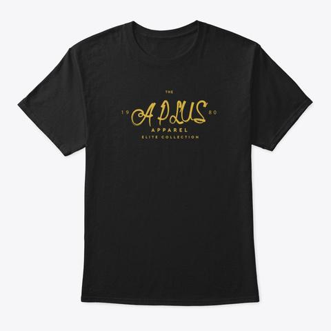 A Plus Gold Label Black T-Shirt Front