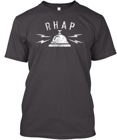 Rhap   Bell Shirt Is Back! Heathered Charcoal  T-Shirt Front