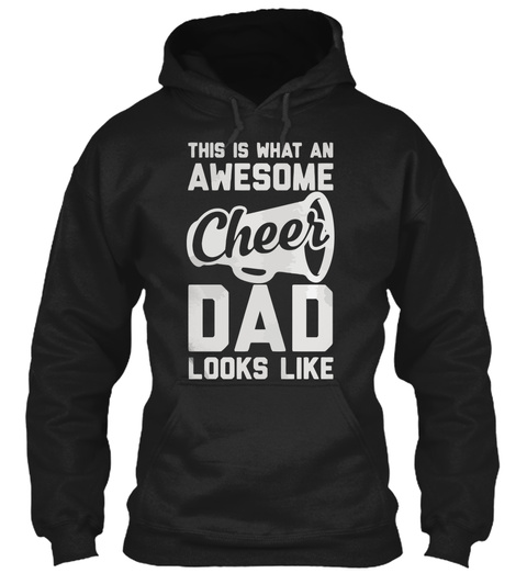 This Is What An Awesome Cheer Dad Looks Like Black T-Shirt Front