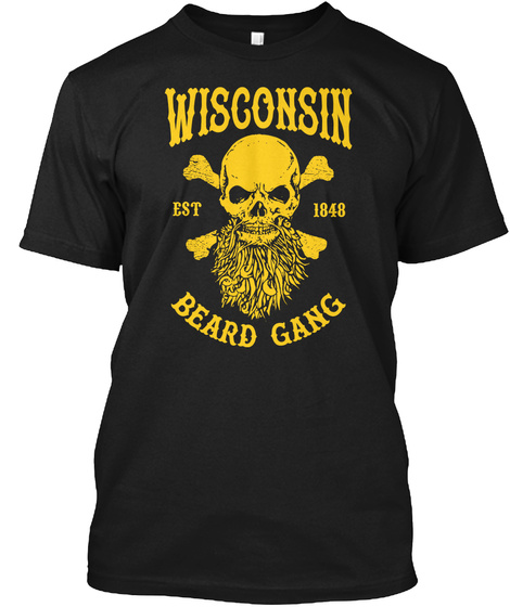Wisconsin Est 1848 Beard Gang Black T-Shirt Front