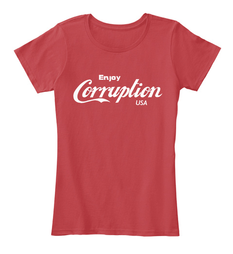 Enjoy Corruption Usa Classic Red T-Shirt Front