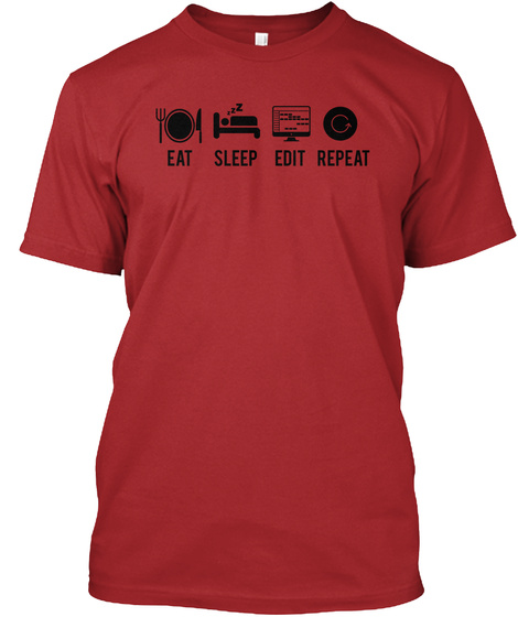 Eat Sleep Edit Repeat Red T-Shirt Front