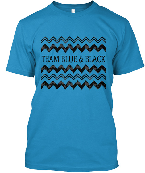 #Thedress Shirt With Team Blue And Black Sapphire T-Shirt Front