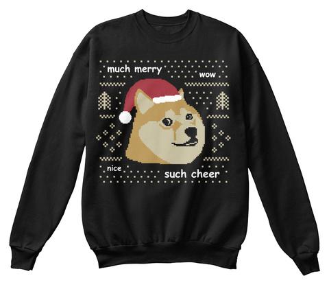 Much Merry Wow Nice Such Cheer Black Sweatshirt Front