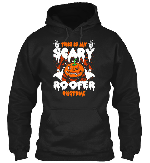 This Is My Scary Roofer Costume Black T-Shirt Front