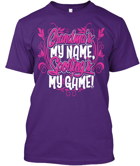 Grandma's My Name Spoiling's My Game Purple T-Shirt Front