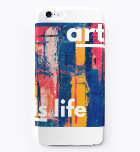 Art Is Life Standard T-Shirt Front